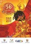 Después de un apretado concurso para seleccionar el afiche de la Feria de Cali que este año llega a su versión número 56, el jurado calificador escogi...