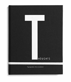 notebook   T for Thoughts   DESIGN LETTER   black   white   letter   NORDIC DAY