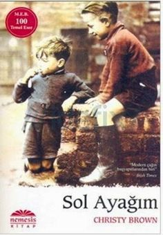 "Christy Brown "" Sol Ayağım "" ePub ebook PDF ekitap indir - e-Babil Kütüphanesi"