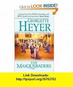 The Masqueraders (Harlequin Single Title) (9780373836062) Georgette Heyer , ISBN-10: 0373836066  , ISBN-13: 978-0373836062 ,  , tutorials , pdf , ebook , torrent , downloads , rapidshare , filesonic , hotfile , megaupload , fileserve