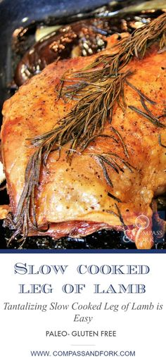 A very easy recipe for cooking fantastic lamb at home -Tantalizing Slow Cooked Leg of Lamb is Easy! Tantalizing Slow Cooked Leg of Lamb is Easy Duck Leg Recipes, Lamb Recipes, Greek Recipes, Paleo Recipes, Crockpot Recipes, Dinner Recipes, Cooking Recipes, Sin Gluten, Slow Roast Lamb