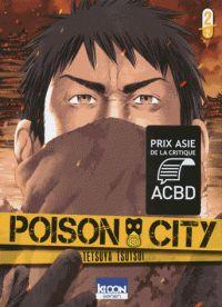 Tetsuya Tsutsui - Poison City Tome 2 : . - Agrandir l'image http://cataloguescd.univ-poitiers.fr/masc/Integration/EXPLOITATION/statique/recherchesimple.asp?id=191256307