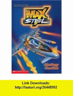 Going Turbo (Max Steel) (9780439225618) Tom Mason , ISBN-10: 0439225612  , ISBN-13: 978-0439225618 ,  , tutorials , pdf , ebook , torrent , downloads , rapidshare , filesonic , hotfile , megaupload , fileserve