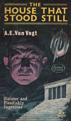 A.E. Van Vogt. The Houre That Stood Still