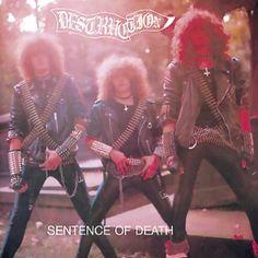 "L'album dei #Destruction intitolato ""Infernal overkill / Sentence of death""."
