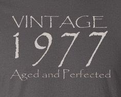 40th Birthday Gift Vintage 1977 Aged and by UpShirtsCreek on Etsy
