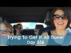 Trying To Get It Done!   Day 356   Finding Wende