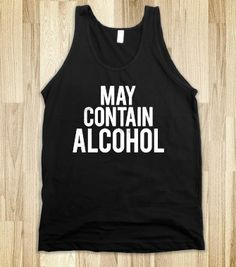 May Contain Alcohol (Dark Tank) - Party Fun - Skreened T-shirts, Organic Shirts, Hoodies, Kids Tees, Baby One-Pieces and Tote Bags