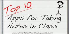 Smart Apps For Special Needs: Top 10 Apps for Taking Notes in Class