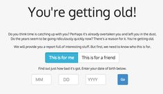 You're Getting Old: | 35 Surprisingly Useful Websites You Never Knew You Needed