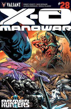 X-O Manowar #28 - Valiant Entertainment   The Gaming Gang