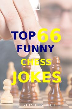 Chess is a thinking man's game. However, that doesn't mean it has to be no fun. With that in mind, check out the top 66 chess jokes. Top List, Chess, Board Games, Jokes, Fun, Gingham, Husky Jokes, Animal Jokes, Funny Jokes