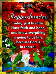 Happy Sunday Quotes, Quotes Gif, Just Breathe, Have Faith, Jesus Saves, Blessings, Jesus Christ, Good Morning, Blessed