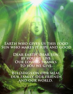 Blessed are we, for nature gives us life! Here's a pretty pic to inspire your pagan meal blessings. Wicca Witchcraft, Magick, Mother Earth, Mother Nature, Food Prayer, Blessed Are We, Spiritus, Magic Spells, Sigil Magic