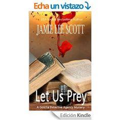 Let Us Prey: Gotcha Detective Agency Mystery Book 1 (English Edition)