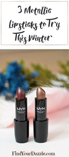 3 Metallic Lipsticks