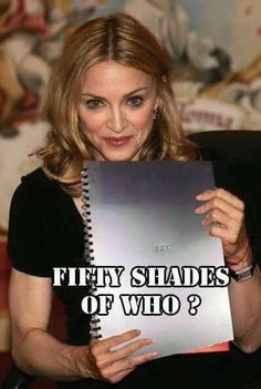 E L James eat your heart out Madonna's Sex book still better