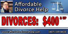 Divorces: $400 & up.  www.affordabledivorcehelp.com | (407) 339-8433