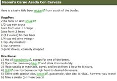 Carne Asada http://www.beertutor.com/beer_and_food/food_recipes/carne_asada.shtml