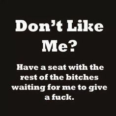 Seriously though lol! This is how many fucks I give if you don't like me...oh wait that's right I don't!