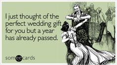 Send an irreverent card...an e-card nonetheless to show how sad you are to be missing it