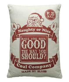 Another great find on #zulily! 'Naughty or Nice' Linen Throw Pillow #zulilyfinds