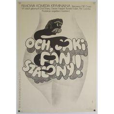 Och, Jaki Pan Szalony! (Ooh, You Are Awful) - original Polish film poster  Designer: Maciej Zbikowski    Genre: Comedy    Origin of poster: Polish    Year: 1974    Size: 850x600mm