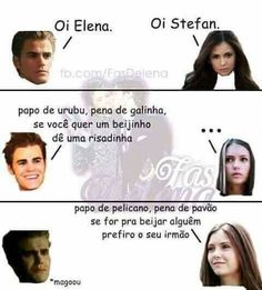 AI meu teeeefo!! Stefan Salvatore, Delena, Caroline Forbes, The Vampires Diaries, Why God Why, The Mikaelsons, Vampire Love, Funny Memes, Jokes