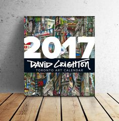 2017 David Crighton Toronto Art Calendar - always popular 16 month calendar that can be branded for corporate giving