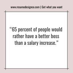 Career Insights: Employee Satisfaction, Good Boss, Leadership | www.resumedesignco.com