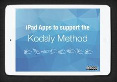 Apps to Support the Kodaly Method via @wrightstufmusic <<he's a great teacher!