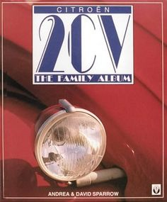 Citroen 2Cv: The Family Album (Colour family album):Amazon:Books • citroen 2CV books