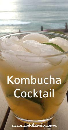 A Kombucha Cocktail - a delightfully refreshing drink - Oh Lardy!