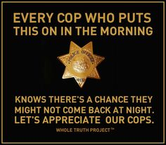 For my LEO ( law enforcement officer)