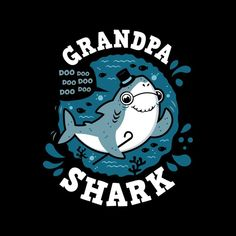 31f121df Baby Shark Family Grandpa Men's T-Shirt by Olipop - Cloud City 7 Shark  Clothes