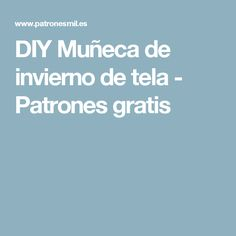 DIY Muñeca de invierno de tela - Patrones gratis