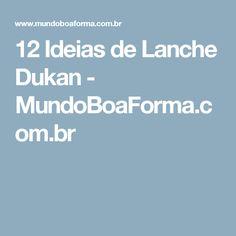 12 Ideias de Lanche Dukan - MundoBoaForma.com.br