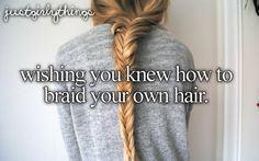 wishing you knew how to braid your own hair