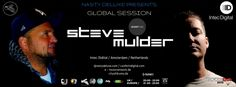 "Upcoming Tuesday !!! ( 18. 04. 2017 ) UK 20..00 - 22.00 / EU 21.00 - 23.00  Dj Nasty deluxe ( City of Drums ) ( Electronic Music Network ) present's :  ""Global Session"" Guest Mix by  Steve Mulder, Dj and Producer based in Amsterdam / Netherlands Record Label : Intec Digital / Orange Recordings www.soundcloud.com/steve-mulder www.beatport.com/artist/steve-mulder/63773 www.residentadvisor.net/dj/stevemulder www.confettidigital.com www.djnastydeluxe.com www.cityofdrums.de www.e-musicnetwork.com"