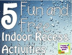 Teaching in the Primary Grades: Fun and Free Indoor Recess Ideas