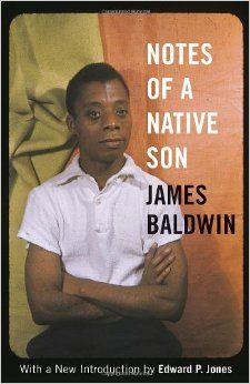 Amazon.com: Notes of a Native Son (9780807006238): James Baldwin, Edward P. Jones: Books