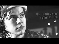 The Truth About Harry Styles... Please watch this. I don't think I've ever loved a human being as much as I love Harry. To all those tabloids: Please don't criticize or hurt him. He is an angel that doesn't yet have his wings... He is beautiful