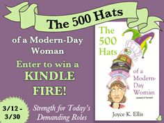 Joyce K. Ellis' - THE 500 HATS OF THE MODERN-DAY WOMAN - Kindle Fire Giveaway! - Giveaways, Sweepstakes & Contests