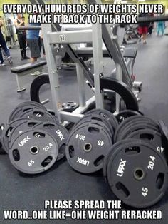 Please show your support for re-racking the weights. Like & Repin!