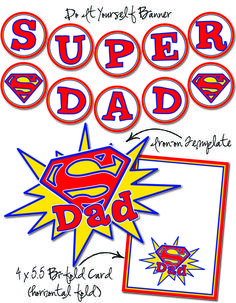 Father'sDay ~ Super Dad Free Printables
