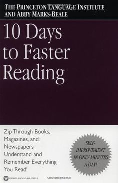 10 Days to Faster Reading by The Princeton Language Institute,http://www.amazon.com/dp/0446676675/ref=cm_sw_r_pi_dp_q8Yjtb0FTJJHB1P5