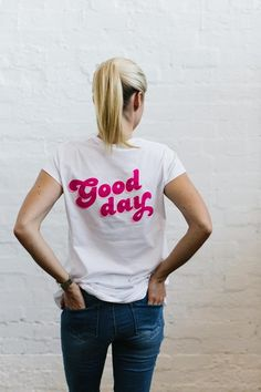 Good Day Tee from Blossom and Glow blossomandglow.com.au
