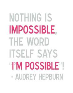 Wisdom from Audrey Hepburn. In my books, Lora Weaver & Camille Caron both share this belief:)