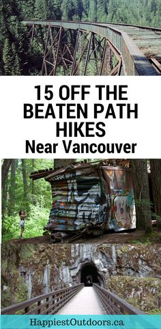 15 Off the Beaten Path Hikes Near Vancouver, BC, Canada. Unusual hikes near Vancouver. Weird and wonderful hikes near Vancouver. Quebec, Banff, Vancouver Hiking, Vancouver Island, North Vancouver, Montreal, Places To Travel, Travel Destinations, Camping In Pennsylvania