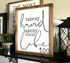 Farmhouse Sign Take My Hand Take My Whole Life Too Wedding Gift Newborn Gift Modern Farmhouse Fixer Upper Elvis Presley is part of Home decor - smallasamustardseed ref search shop redirect Farmhouse Signs, Farmhouse Decor, Modern Farmhouse, Farmhouse Frames, Farmhouse Ideas, Farmhouse Style, Chinoiserie, Passion Deco, Diy Home Decor For Apartments